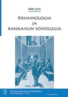 Kriminologia ja rankaisun sosiologia
