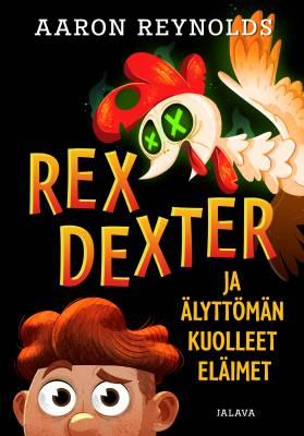 Rex Dexter ja älyttömän kuolleet eläimet