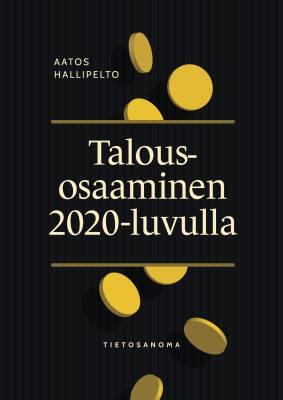 Talousosaaminen 2020-luvulla